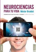 Neurociencias Para Tu Vida [Spanish]