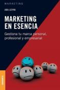Marketing En Esencia [Spanish]