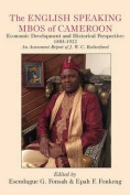 The English Speaking Mbos of Cameroon. Economic Development and Historical Perspective