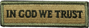 Tactical IN GOD WE TRUST Morale Tab Patch 2.5cm x 9.5cm hook and loop Backing - Multitan - By Ranger Return