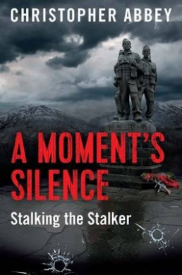 A Moment's Silence: Stalking the Stalker
