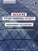 ACCA F2 Study Manual : Managing Accounting