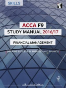 ACCA F9 Study Manual : Financial Management