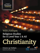 WJEC/Eduqas Religious Studies for A Level Year 1 & AS - Christianity