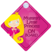 MLP011 Mummy's Little Princess On Board Car Sign New Baby / Child Gift / Present / Baby Shower Surprise