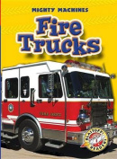 Fire Trucks (Mighty Machines)