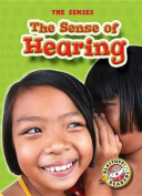 The Sense of Hearing (Senses)