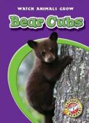 Bear Cubs (Watch Animals Grow)