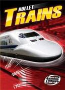 Bullet Trains
