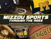 Mizzou Sports Through the Ages