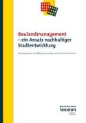 Baulandmanagement - Ein Ansatz Nachhaltiger Stadtentwicklung [GER]