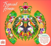 Tropical House [Ministry of Sound]