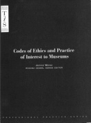 Codes of Ethics and Practice of Interest to Museums