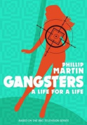 Gangsters: A Life for a Life