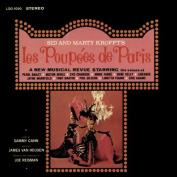 Sid and Marty Kroft's Les Poupees de Paris [Audio]