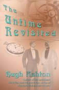 The Untime: Revisited