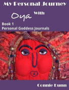 My Personal Journey with Oya Journal