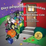 Diez Pequenos Bromistas [Spanish]