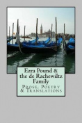 Ezra Pound & the de Rachewiltz Family  : Prose, Poetry & Translations