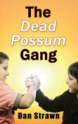 The Dead Possum Gang