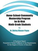 Home-School-Community Mentorship Program for At-Risk Ninth-Grade Students