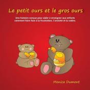 Le Petit Ours Et Le Gros Ours [FRE]
