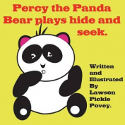Percy the Panda Bear Plays Hide and Seek.
