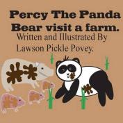 Percy the Panda Bear Visit a Farm.