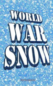 World War Snow
