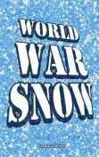 World War Snow