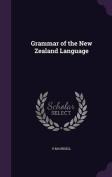 Grammar of the New Zealand Language