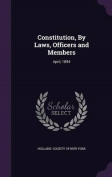 Constitution, by Laws, Officers and Members