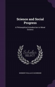 Science and Social Progress