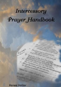 Intercessory Prayer Handbook