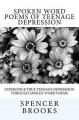 Spoken Word Poems of Teenage Depression
