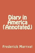 Diary in America (Annotated)
