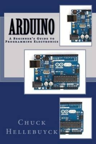 Arduino a beginner s guide to programming electronics by
