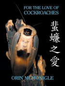 For the Love of Cockroaches