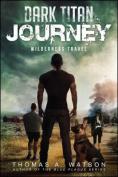 Dark Titan Journey