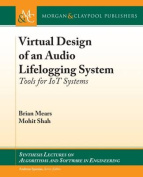 Virtual Design of an Audio Lifelogging System