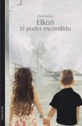 Elkon. El Poder Escondido [Spanish]