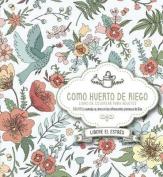 Como Huerto de Riego [Spanish]
