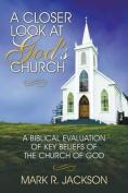 A Closer Look at God's Church
