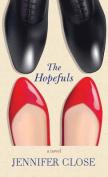 The Hopefuls [Large Print]
