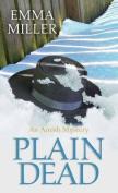 Plain Dead [Large Print]