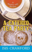 A Catered Tea Party [Large Print]