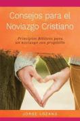Consejos Para El Noviazgo Cristiano [Spanish]