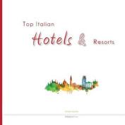 Top Italian Hotels & Resorts