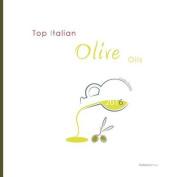 Top Italian Olive Oils