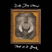 Die Jim Crow, the Ep Book